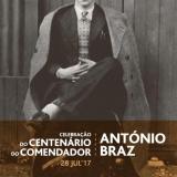 Celebração dos 100 anos do Nascimento do Comendador António Braz