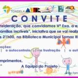 II Sessão do Projeto FAMÍLIAS INCRÍVEIS - ENCONTRO DE PAIS COM A ESCOLA