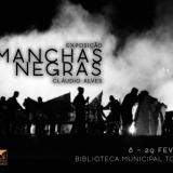"""""""Manchas negras"""" : exposição fotográfica na Biblioteca Municipal de Tondela"""