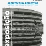 """Exposição """"Arquitetura Refletida"""" – 2ª Edição do Concurso Outro Prisma Museu Terras de Besteiros"""